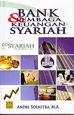 toko buku rahma: buku BANK DAN LEMBAGA KEUANGAN SYARIAH, pengarang adri soemitra, penerbit kencana