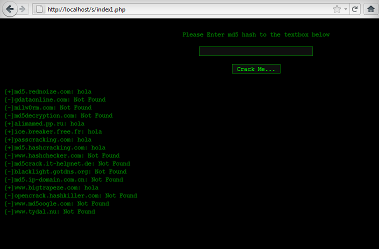 Online MD5 Hash Cracker http://root-network.blogspot.com/2011/06/online-mult-md5-hash-cracker-php.html