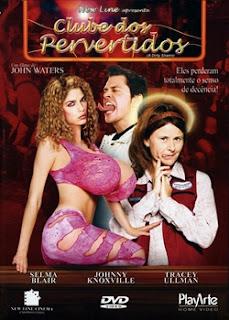 Clube dos Pervertidos Dublado
