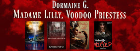 The Madame Lilly Saga