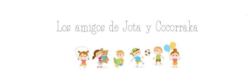 LOS AMIGOS DE JOTA Y COCORRAKA