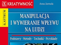 """Fragment okładki książki """"Manipulacja i wywieranie wpływu na ludzi"""" Anny Jarmuły"""