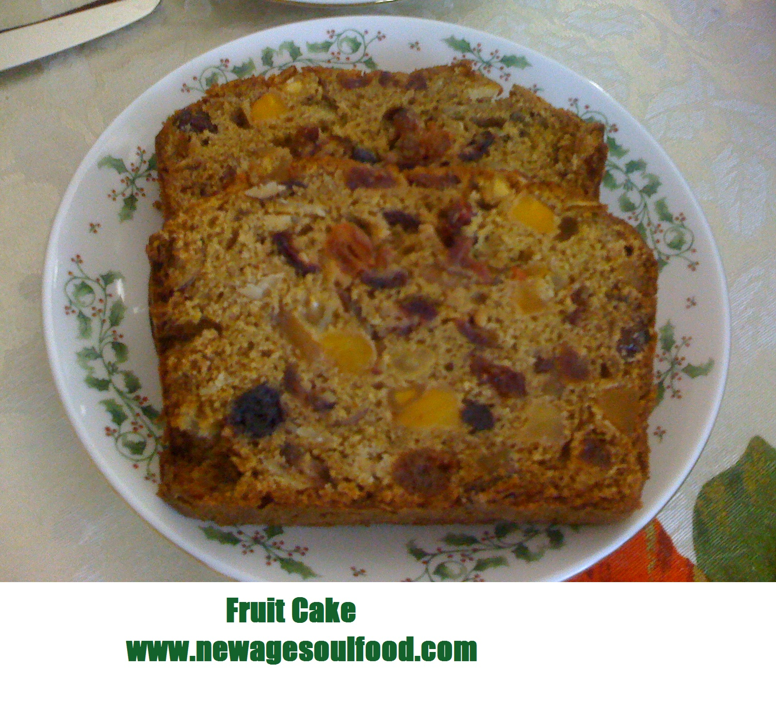 New Age Soul Food: The Fruit Cake Fix