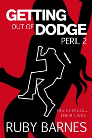 cover for Getting Out of Dodge by Ruby Barnes