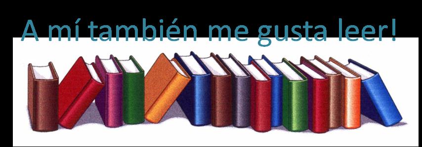 A mí también me gusta leer!