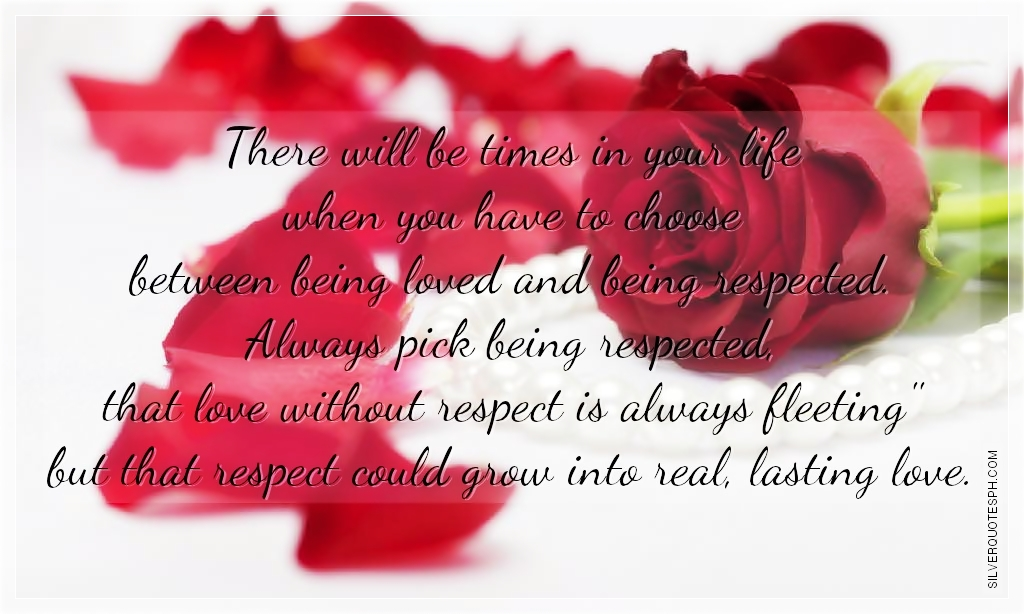 love without respect silver quotes