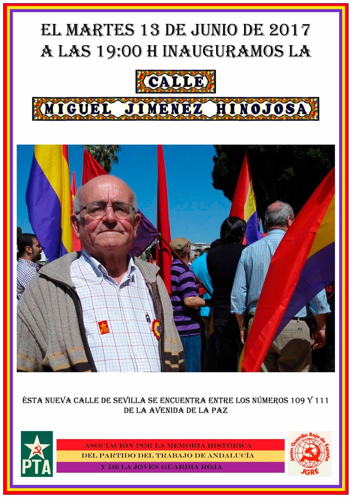 INAUGURACIÓN DE LA CALLE MIGUEL JIMÉNEZ HINOJOSA en Sevilla,el martes 17 de junio,a las 19H.