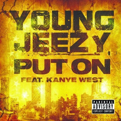 Young Jeezy - Put On (feat. Kanye West) Lyrics