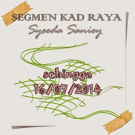http://syeedasaniey.blogspot.com/2014/07/segmen-kad-raya.html