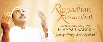 Rano Karno - Ramadhan Kusambut