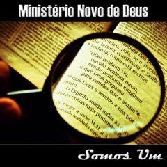 Ministério Novo de Deus - Somos Um - 2011