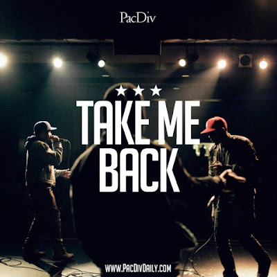 Pac Div - Take Me Back