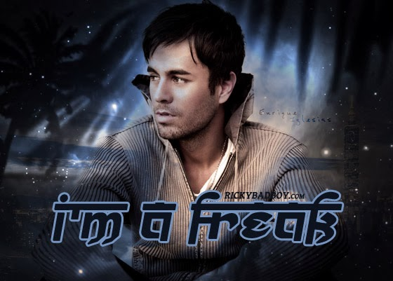 I AM A FREAK LYRICS - ENRIQUE IGLESIAS | Music Video MP3