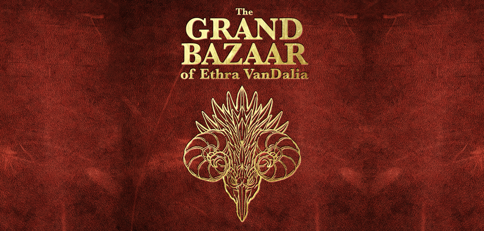 The Grand Bazaar of Ethra VanDalia