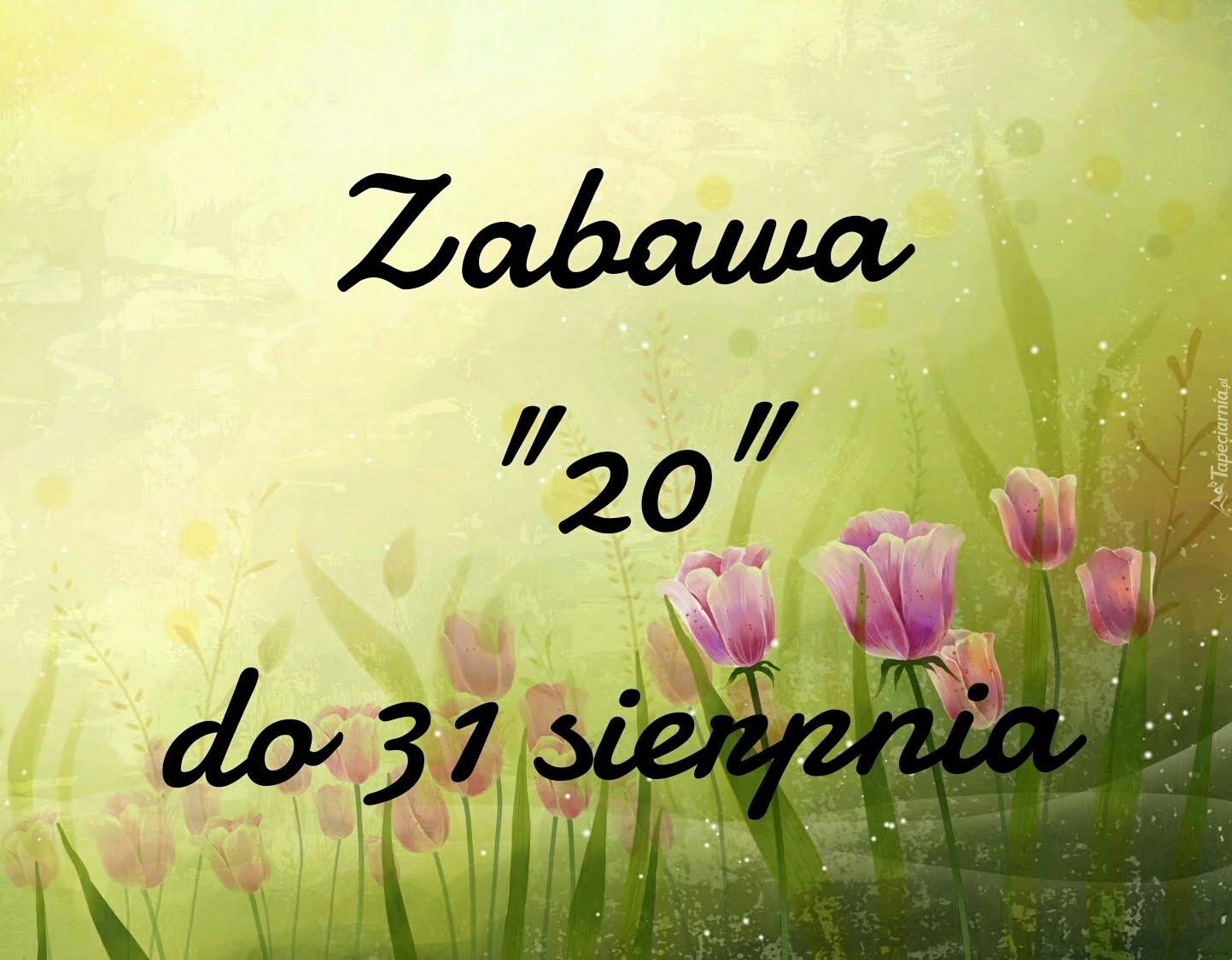"""ZABAWA W """"20"""""""