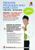 Promosi Penajaan Ahli Baru DXN (1 Mei  2013 - 30 Jun 2013)