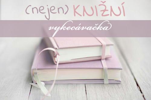(Nejen) knižní vykecávačka #7 | leden