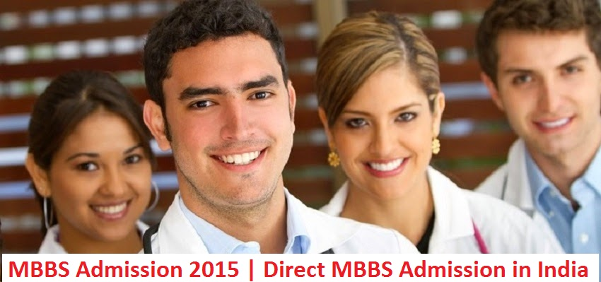 MBBS Admission 2015 | Direct MBBS Admission in India | Medical Admission 2015