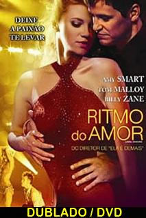 Assistir Ritmo do Amor Dublado 2009