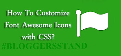 How to add customized CSS- Font Awesome Icons in Blogger