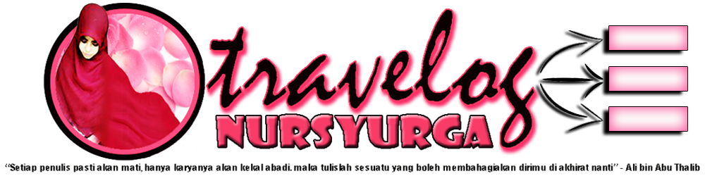::✿ Travelog Nursyurga ✿::