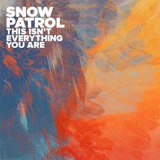 Snow Patrol - This Isn't Everything You Are Lyrics