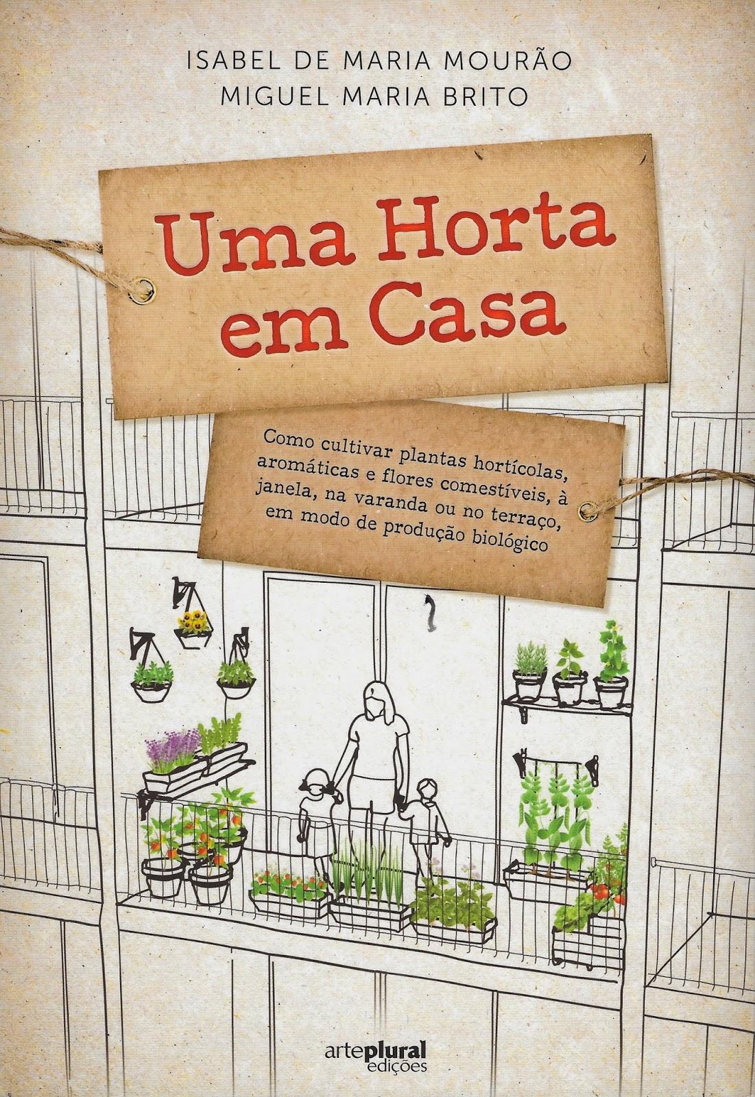 http://www.cantinhodasaromaticas.pt/loja/livros/uma-horta-em-casa/