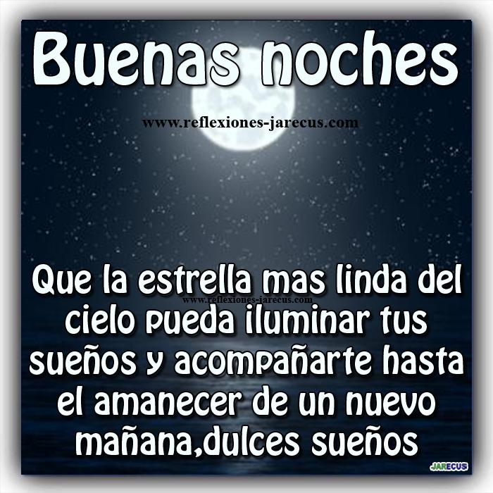 Buenas noches, Mensajes de buenas noches, Postales buenas noches, Frases de buenas noches