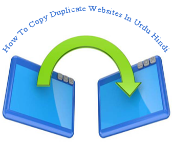 How To Copy Duplicate Websites In Urdu & Hindi