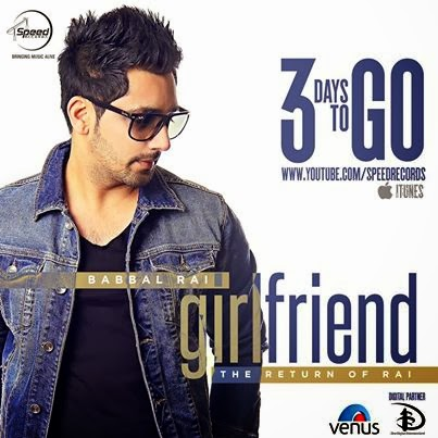 Babbal Rai - Girlfriend Lyrics new album