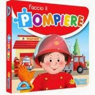 Faccio il Pompiere