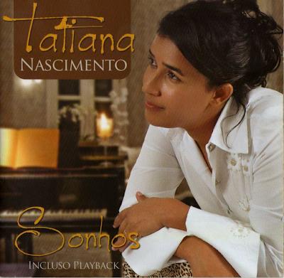 Tatiana Nascimento – Sonhos