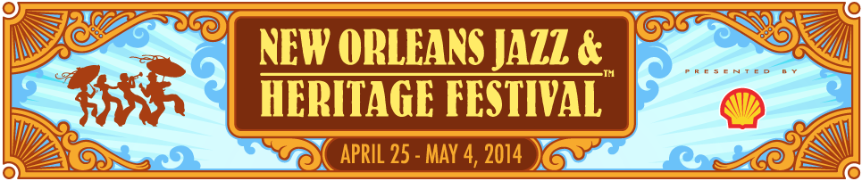 The FICKLIN MEDIA GROUP,LLC: New Orleans Jazz & Heritage Festival 2014