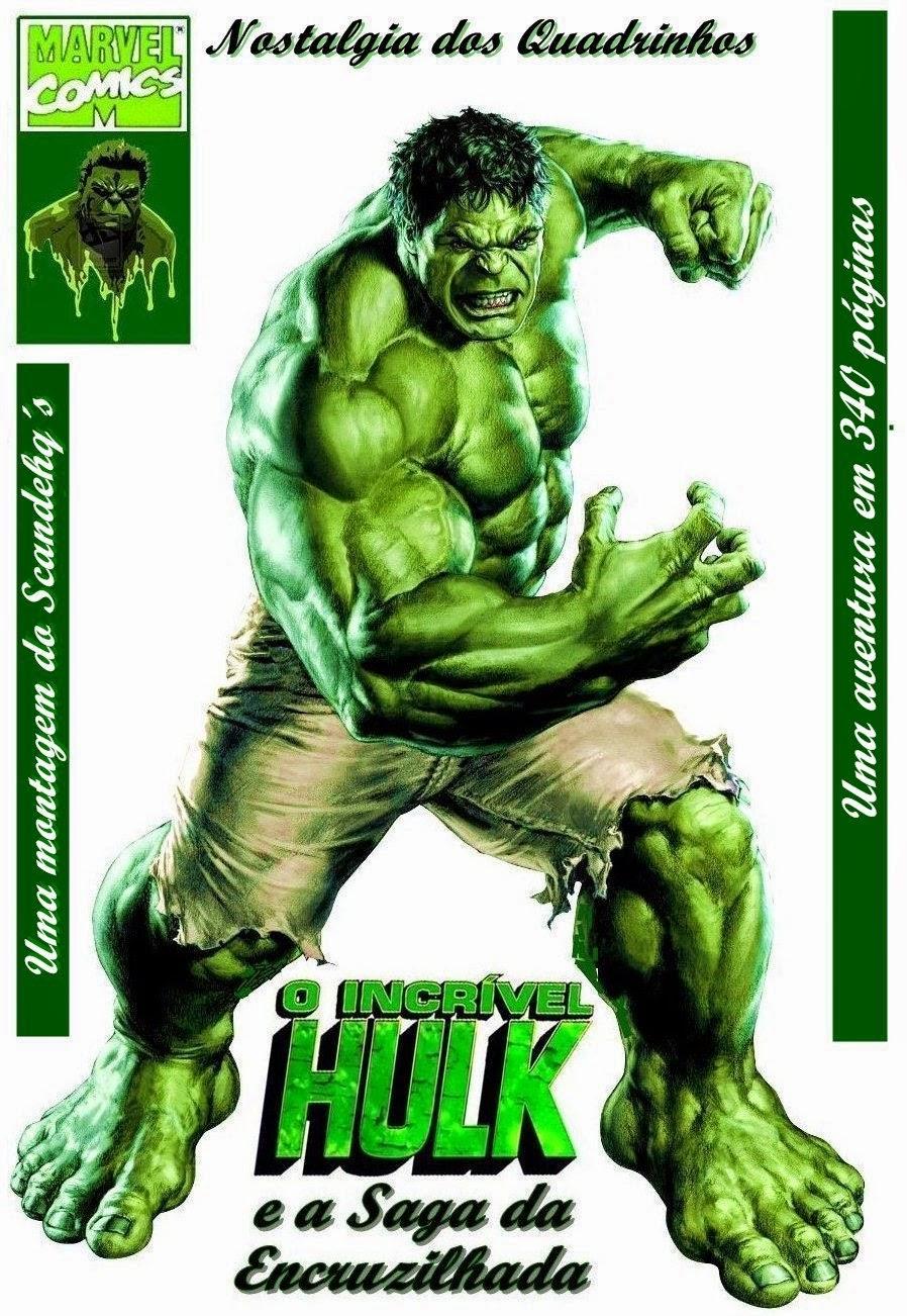 Incrivel Hulck Awesome scandehq´s: nostalgia dos quadrinhos - o incrível hulk e a saga da