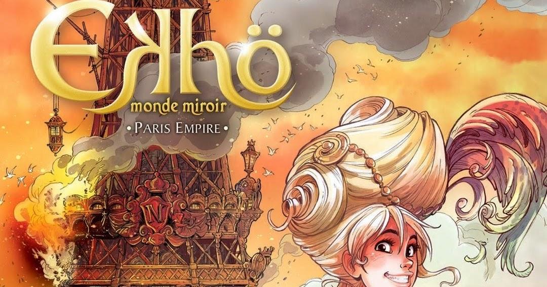 Le blog de galleane ekh monde miroir tome 2 paris for Miroir paris 18
