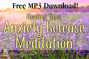 FREE Healing Tides Anxiety Release Meditation