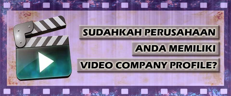 Video Company Profile Perusahaan
