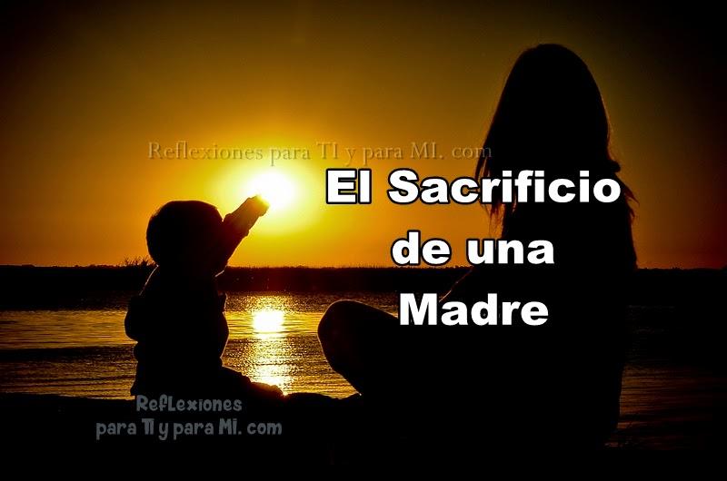 El Sacrificio De Una Madre