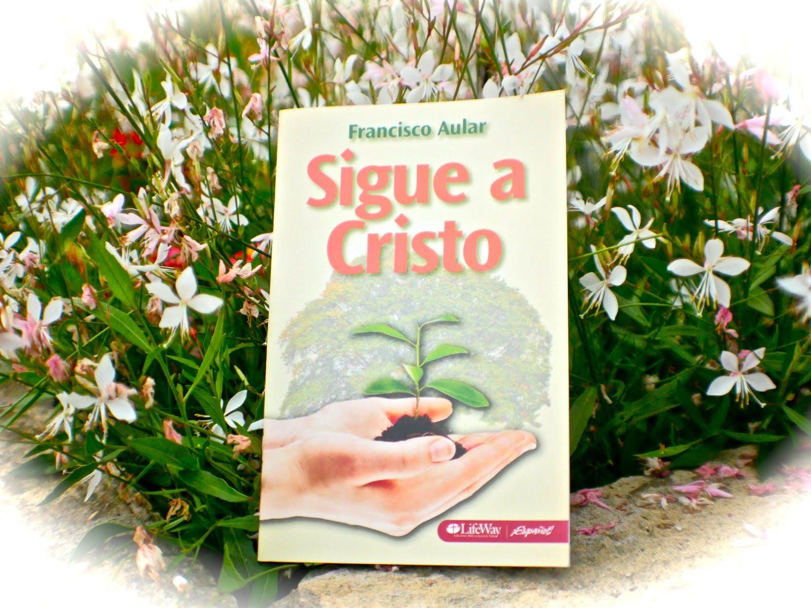 Sigue A Cristo