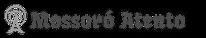 Mossoró Atento - Noticias de Mossoró e Região