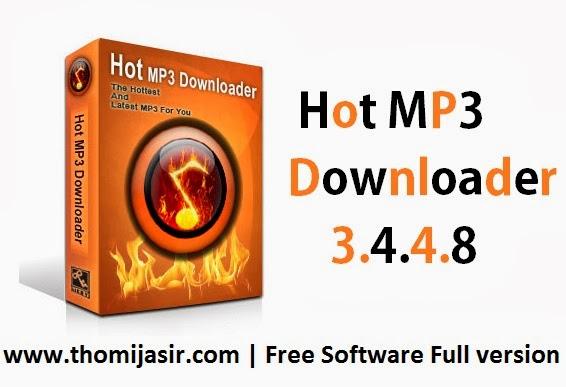 Free Download Software Hot MP3 Downloader 3.4.4.8 Full version
