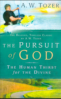 The Pursuit of God A.W. Tozer