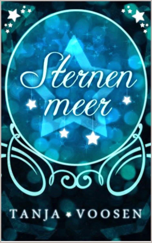 http://www.amazon.de/Sternenmeer-Tanja-Voosen-ebook/dp/B00WIYU2MM/ref=sr_1_4?s=books&ie=UTF8&qid=1429966972&sr=1-4&keywords=Sternenmeer