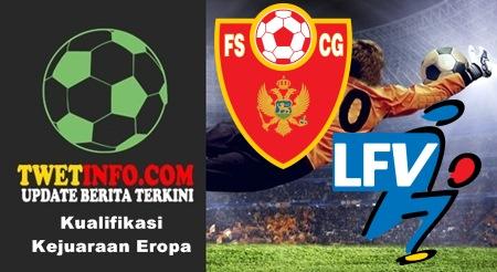 Prediksi Montenegro vs Liechtenstein, Euro 06-09-2015