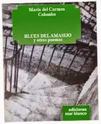 Blues del amasijo y otros poemas