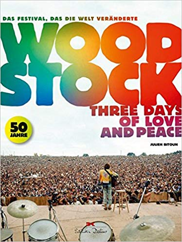 Woodstock - Three Days of Love