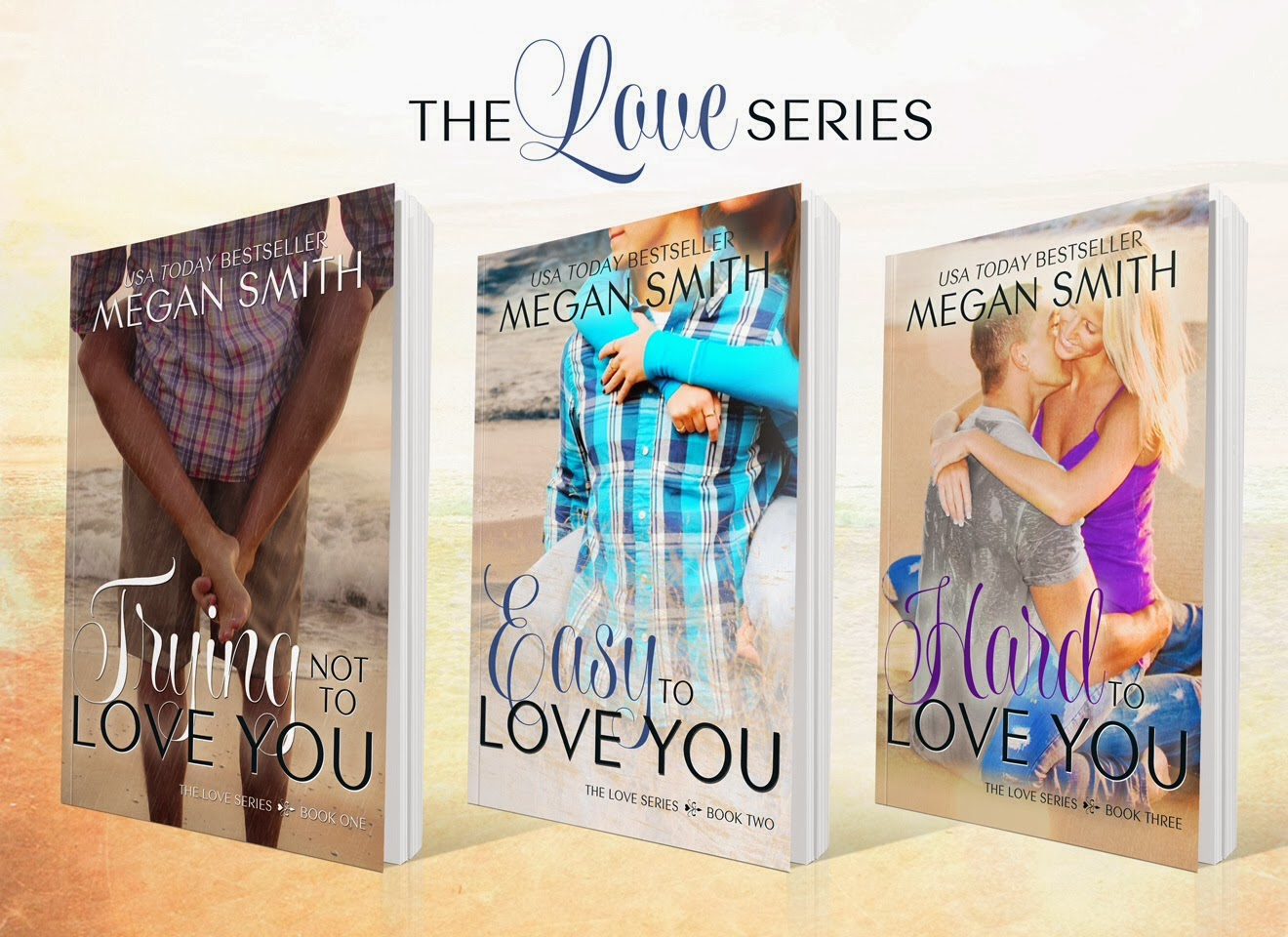 The Love Series ~ Megan Smith