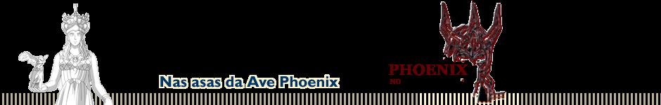 Phoenix no Ankaa - MF CDZ