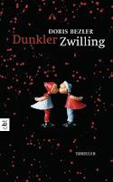 http://www.randomhouse.de/Paperback/Dunkler-Zwilling/Doris-Bezler/e422950.rhd