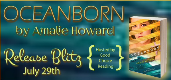 Oceanborn by Amalie Howard – Release Blitz & Giveaway!